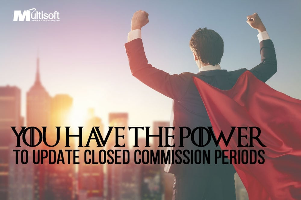 MLM Software Update Closed Commission Periods