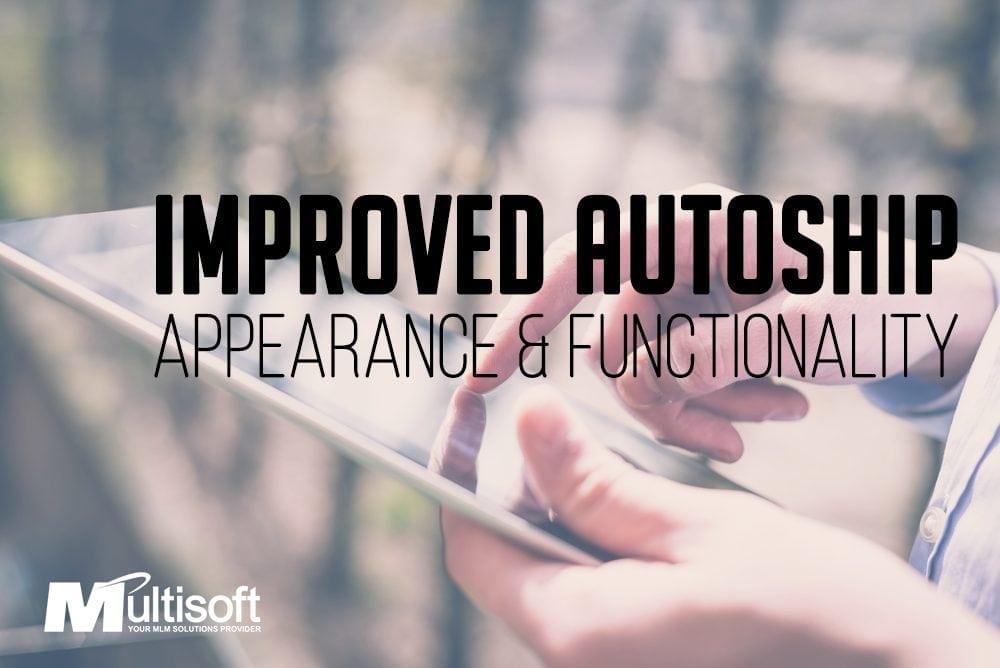 AutoShip Improvements
